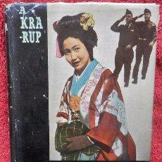 Libros de segunda mano: QUIMONOS Y UNIFORMES. EL NUEVO JAPÓN - AAGE KRARUP NIELSEN. Lote 48218913