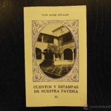 Libros de segunda mano: CUENTOS Y ESTAMPAS DE NUESTRA PAYESIA III, JUAN JAUME MIRALLES. Lote 194757918