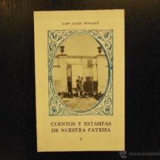 Libros de segunda mano: CUENTOS Y ESTAMPAS DE NUESTRA PAYESIA V, JUAN JAUME MIRALLES. Lote 194757902