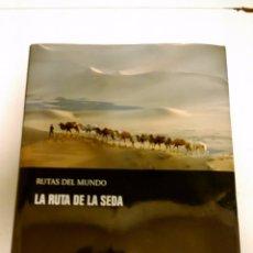 Libros de segunda mano: RUTAS DEL MUNDO: LA RUTA DE LA SEDA - EDITORIAL PLANETA, 2010 - 298 PÁGINAS. Lote 98866466