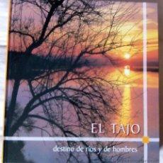 Libros de segunda mano: EL TAJO. DESTINO DE RIOS Y HOMBRES. AGESMA ED. AÑO 2001.. Lote 48413531
