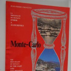 Libros de segunda mano: LA PRINCIPAUTÉ DE MONACO D´HIER A AUJOURD´HUI - THE PRINCIPALITY OF MONACO IN THE PAST AND THE... . Lote 48438095
