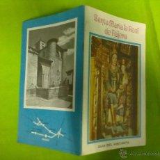 Libros de segunda mano: SANTA MARIA LA REAL DE NAJERA GUIA DEL VISITANTE EDITAN LOS P.P. NAJERA. Lote 48490761