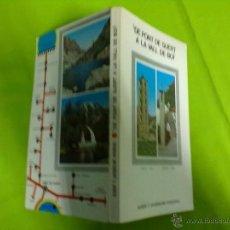 Libros de segunda mano: ALBERT Y JACQUELINE PUIGORIOL DE PONT DE SUERT A LA VALL DE BOI 2ª EDICION 1975. Lote 48491385