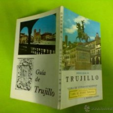 Libros de segunda mano: J. MORENO LAZARO BREVE GUIA DE TRUJILLO 1963. Lote 48491525