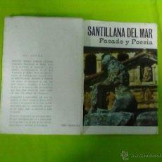 Libros de segunda mano: SANTILLANA DEL MAR PASADO Y POESIA 1976. Lote 48491731