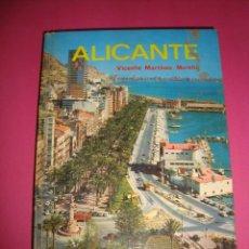 Libros de segunda mano: GUIA EVEREST - ALICANTE - VICENTE MARTINEZ MORELLÁ, 1973.. Lote 48628459