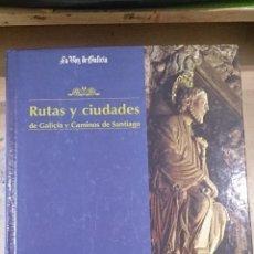 Libros de segunda mano: RUTAS Y CIUDADES DE GALICIA Y CAMINOS DE SANTIAGO (SANTIAGO, 1995). Lote 48645344