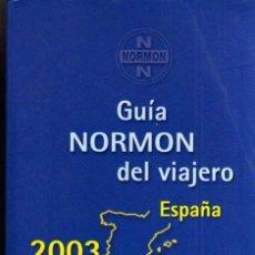 Libros de segunda mano: GUÍA NORMON DEL VIAJERO - ESPAÑA 2003 - LABORATORIOS NORMON - PLAZA & JANES 2003. Lote 48655183