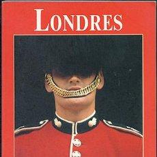 Libros de segunda mano: LONDRES. LOS LIBROS DEL VIAJERO. Lote 48772540