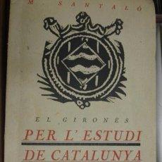 Libros de segunda mano: EL GIRONÉS PER L'ESTUDI DE CATALUNYA. Lote 48863853