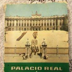 Libros de segunda mano: PALACIO REAL DE MADRID, POR M. LÓPEZ SERRANO - GUÍA TURÍSTICA - 1960 - EDIT. PATRIMONIO NACIONAL. Lote 49204217