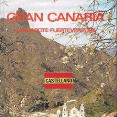 Libros de segunda mano: GRAN CANARIA - LANZAROTE - FUERTEVENTURA - MANUEL GONZÁLEZ SOSA - EDITORIAL EVEREST - 1979. Lote 49276022