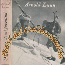 Gebrauchte Bücher - MONTAÑAS DE MI JUVENTUD, ARNOLD LUNN, EDITORIAL JUVENTUD, COLECCION AIRE LIBRE, 1946 - 49328837