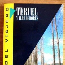 Libros de segunda mano: TERUEL Y ALREDEDORES - GUÍA DEL VIAJERO. Lote 49535999