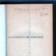 Libros de segunda mano: LA CONQUISTA DEL HORIZONTE. TOMO I. W. FERNANDEZ. EDITORIAL PUEYO, S.L.. Lote 49569974