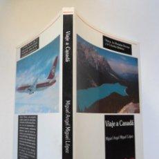 Libros de segunda mano - Viaje a Canadá, por Miguel Angel Miguel López. Otawa, Montañas Rocosas, Columbia Británica ... - 49614648