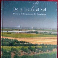 Libros de segunda mano: AMORES CARREDANO. DE LA TIERRA AL SOL. HISTORIA DE LOS PAISAJES DEL GUADIAMAR. 2011. Lote 49743426