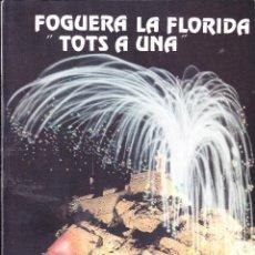 Libros de segunda mano: REVISTA FIESTAS HOGUERAS ·· FOGUERES DE SANT JOAN ·· FOGUERA LA FLORIDA TOTS A UNA ·· 1996 ALICANTE. Lote 49880288