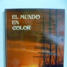 Libros de segunda mano: EL MUNDO EN COLOR. Lote 49987784