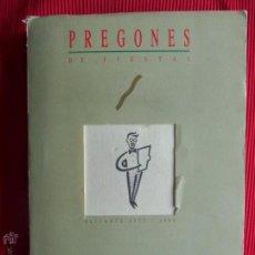Libros de segunda mano: PREGONES DE FIESTAS - ALICANTE 1975 - 1988. Lote 170064473