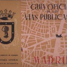 Libros de segunda mano: GUIA OFICIAL DE LAS VIAS PUBLICAS DE MADRID, 1958. Lote 39112392