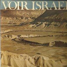 Libros de segunda mano: VOIR ISRAEL. VICTOR MALKA. ESCRITO EN FRANCÉS. LIBRERÍA HACHETE. URSS. 1972. Lote 50317005