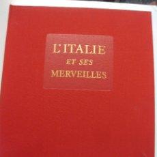 Libros de segunda mano: L'ITALIE ET SES MERVEILLES. COLLECTION REALITES. LIBRAIRIE HACHETTE 1960. Lote 50319920