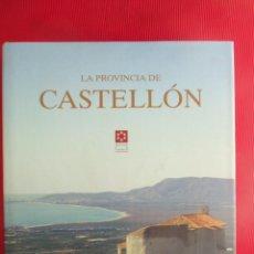 Libros de segunda mano: LA PROVINCIA DE CASTELLÓN. Lote 50453197
