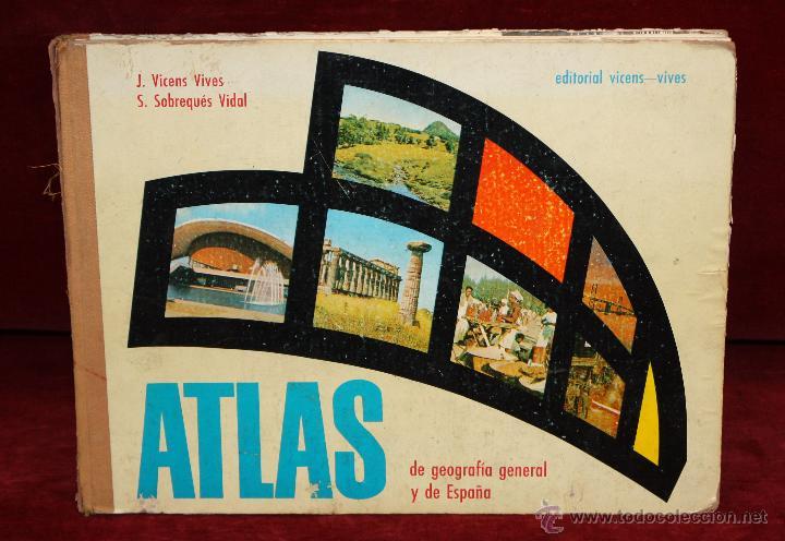 ATLAS DE GEOGRAFÍA GENERAL Y DE ESPAÑA. ED. VICENS VIVES (Libros de Segunda Mano - Geografía y Viajes)