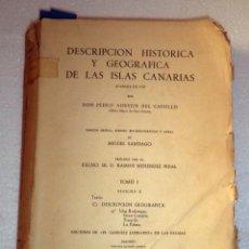 Libros de segunda mano: ISLAS CANARIAS,DESCRIPCIÓN GEOGRÁFICA DE LAS MISMAS,LAS PALMAS,TENERIFE,AÑOS 60,TOMO SUELTO. Lote 50555262