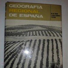 Libros de segunda mano: GEOGRAFÍA REGIONAL DE ESPAÑA 1977 M . DE TERAN Y L. SOLE' SABARIS 3 º EDICIÓN ARIEL . Lote 50674120