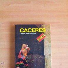 Libros de segunda mano: COLECCION GUIA EVEREST, CACERES, CONDE DE CANILLEROS, EDITORIAL EVEREST . Lote 50692928