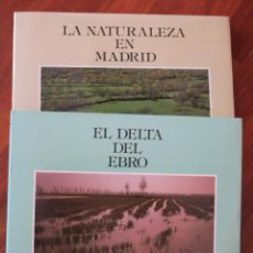 Libros de segunda mano: LOTE LIBROS NATURALEZA EN ESPAÑA (MADRID Y DELTA DEL EBRO). Lote 50931779