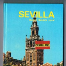 Libros de segunda mano: GUÍA EVEREST SEVILLA MANUEL BENDALA LUCOT COLECCIÓN GUÍAS EVEREST 1981 GUÍAS DE VIAJE. Lote 50998177