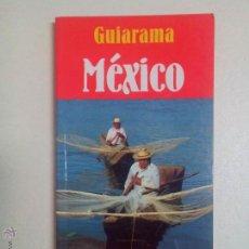 Libros de segunda mano: GUIARAMA, MEXICO, ANAYA TOURING CLUB.. Lote 51158672