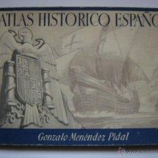 Libros de segunda mano - ATLAS HISTÓRICO ESPAÑOL, MENÉNDEZ PIDAL. EDITORA NACIONAL 1941 - 51354403