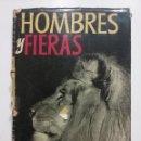 Libros de segunda mano: HOMBRES Y FIERAS (MI VIDA EN ÁFRICA) - ALEXANDER LAKE - EDICIONES ARIEL - CAZA, CINEGETICA. Lote 51481914
