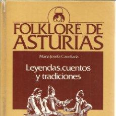 Libros de segunda mano: FOLKLORE DE ASTURIAS. LEYENDAS, CUENTOS Y TRADICIONES. Mª JOSEFA CANELLADA. AYALGA ED. GIJÓN.1983. Lote 51682340