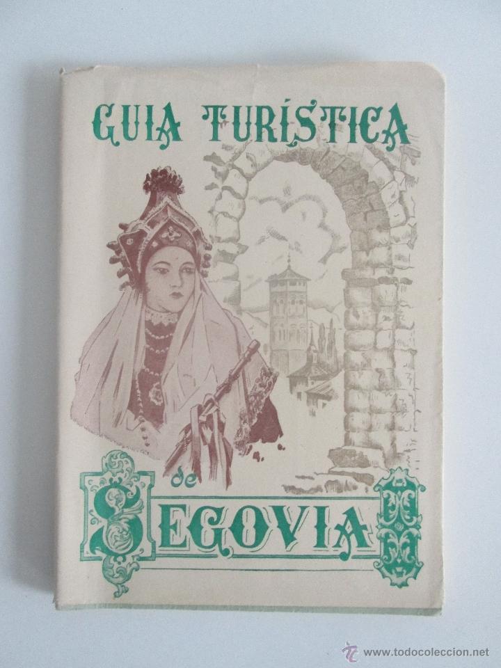 GUIA TURÍSTICA DE SEGOVIA. (Libros de Segunda Mano - Geografía y Viajes)
