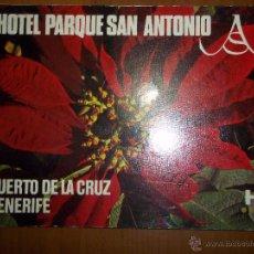 Libros de segunda mano: HOTEL PARQUE SAN ANTONIO PUERTO DE LA CRUZ. TENERIFE. CANARIAS. POSTALES. Lote 51811199