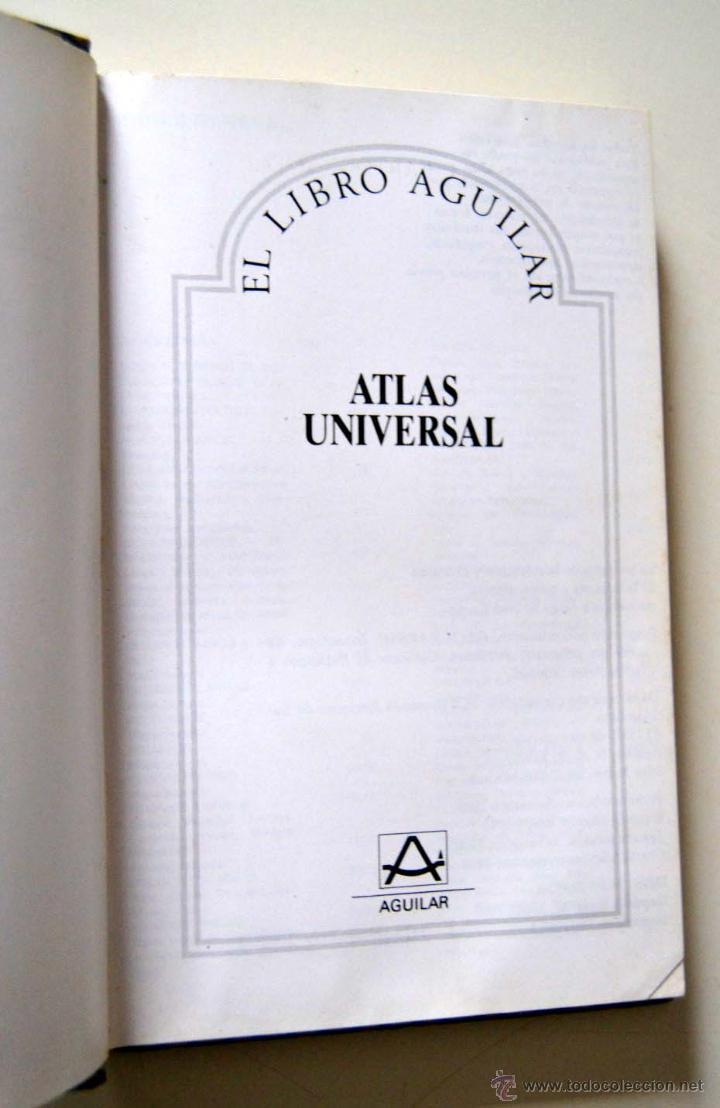 Libros de segunda mano: ATLAS UNIVERSAL EL LIBRO AGUILAR * AÑOS 80 - Foto 2 - 51946623