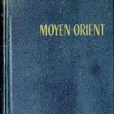 Libros de segunda mano: GUIDES BLEUS MOYEN ORIENT 1965 - LIBIA SIRIA JORDANIA IRAK IRAN. Lote 52294695