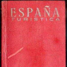 Libros de segunda mano: ESPAÑA TURÍSTICA AFRODISIO AGUADO 1968. Lote 52295557