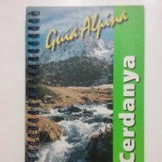 Libros de segunda mano: CERDANYA - GUIA ALPINA - EXCURSIONES, ASCENSIONES, TRAVESIAS - MONTAÑISMO. Lote 52341869