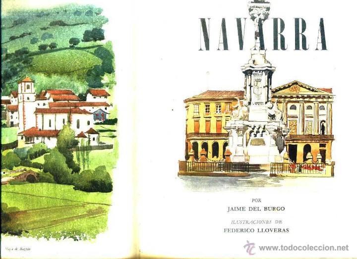 Libros de segunda mano: JAIME DEL BURGO : NAVARRA (1972) EDICIÓN DE LUJO, NUMERADO Y FIRMADO POR AUTOR E ILUSTRADOR - Foto 2 - 52345005