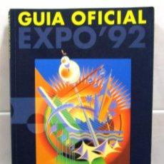 Libros de segunda mano: GUÍA OFICIAL EXPO 92 SEVILLA.ESPAÑA. Lote 52491173