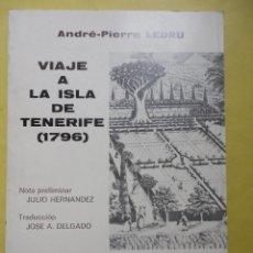 Libros de segunda mano - VIAJE A LA ISLA DE TENERIFE. ANDRÉ PIERRE LEDRU. - 52728325