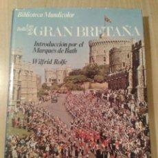 Libros de segunda mano: LIBRO LAS BELLEZAS DE GRAN BRETAÑA / WILFRID ROLFE .- (BIBLIOTECA MUNDICOLOR IBERIA ; TOMO I).- 1983. Lote 52850316