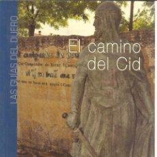 Libros de segunda mano - EL CAMINO DEL CID. LAS GUÍAS DEL DUERO. LA POSADA. VALLADOLID. 2007 - 52875752